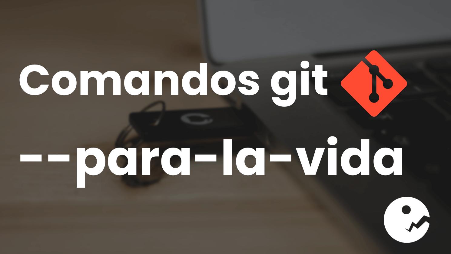 comandos_git_para_vida